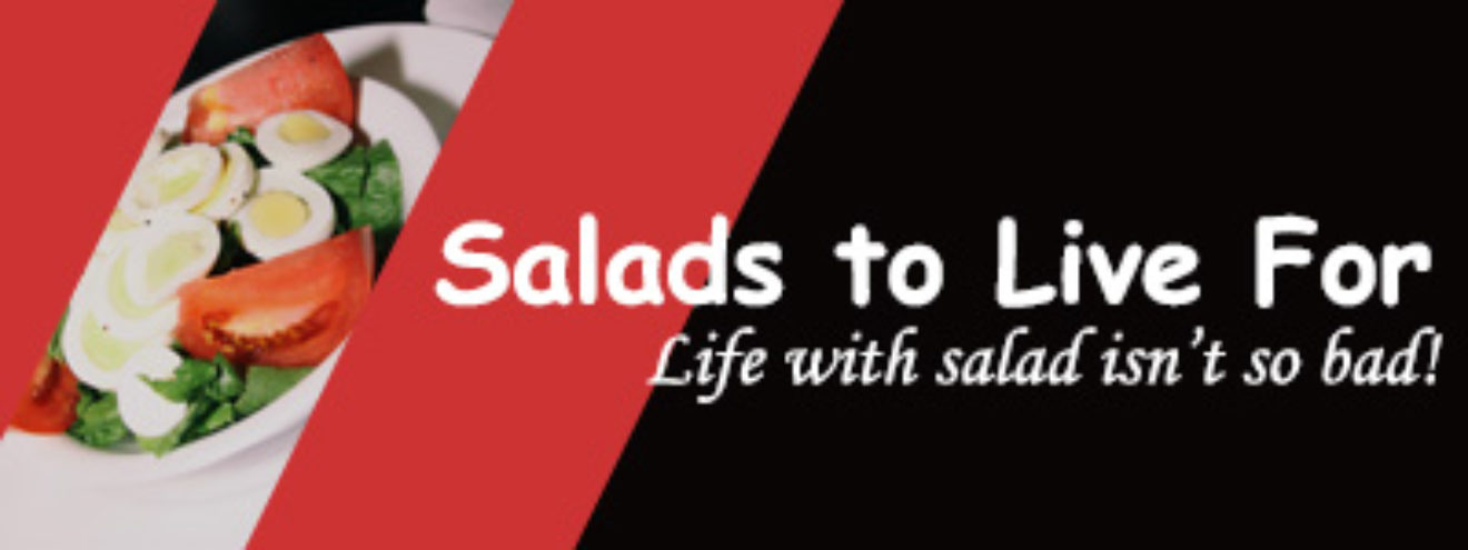 Salads to Live For